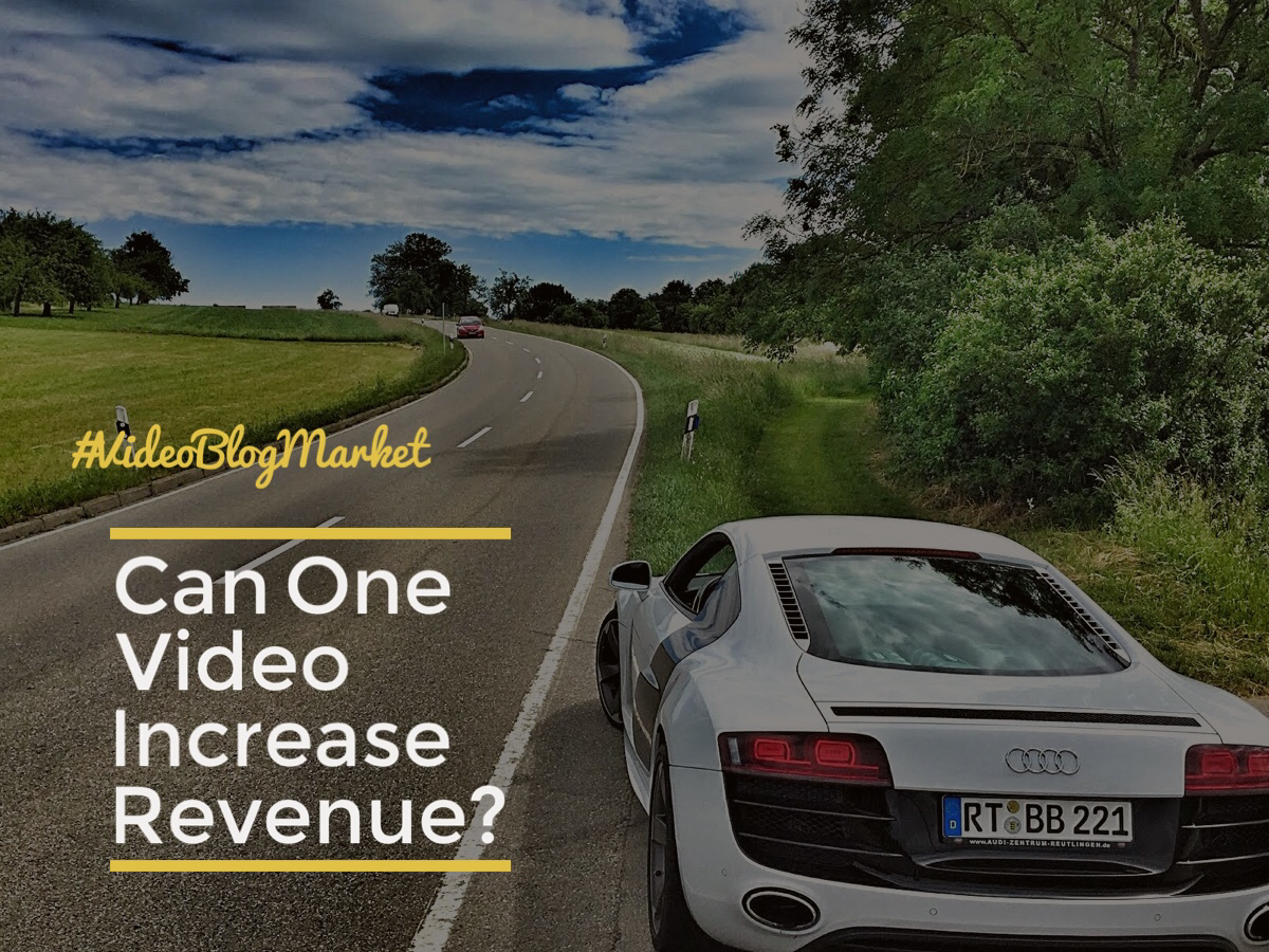 Can one video increase revenue?