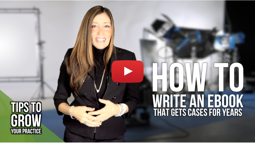 Legal Marketing Tips: How to write an eBook that gets cases for years to come