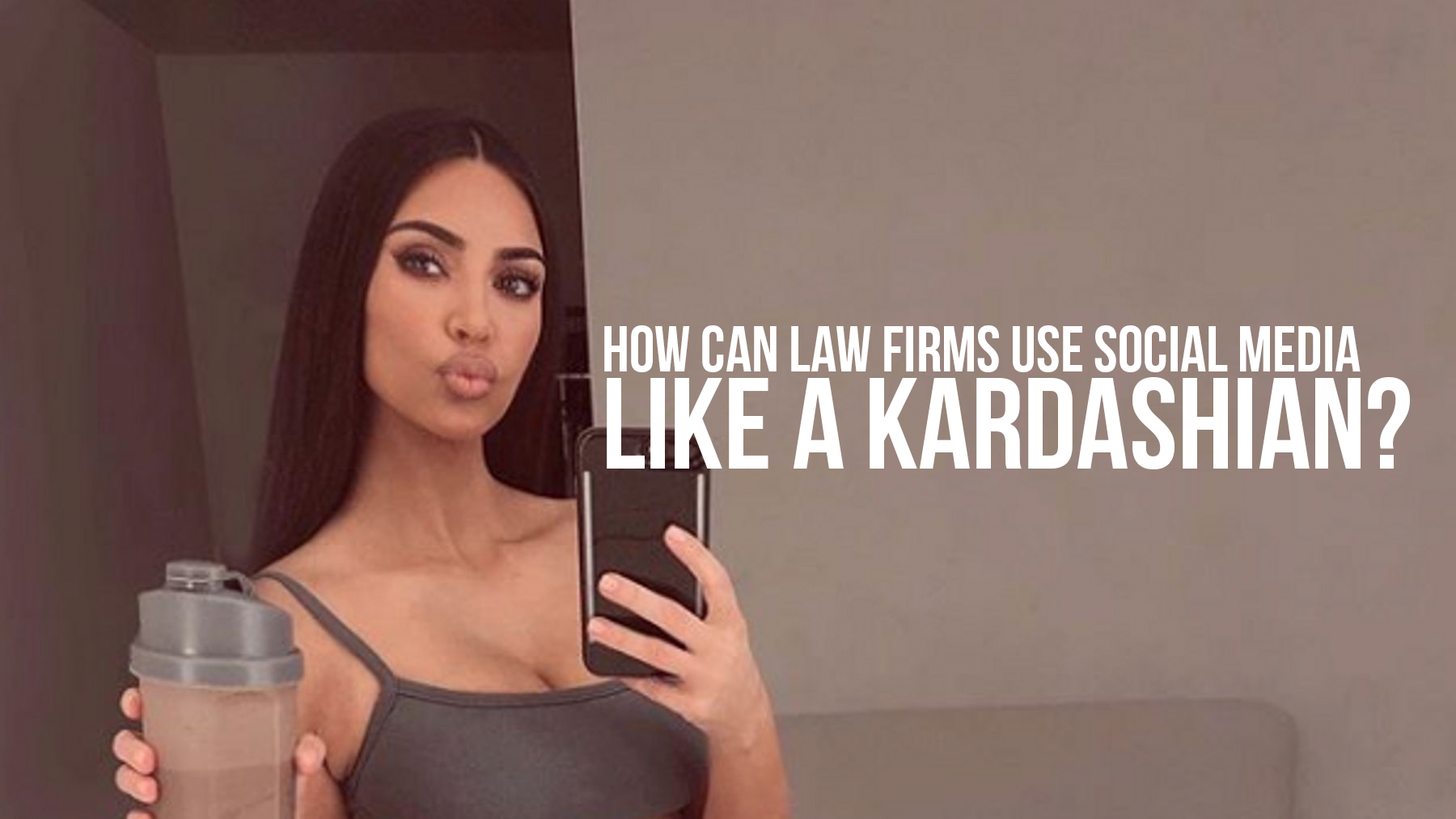 How can a law firm use social media like a Kardashian?