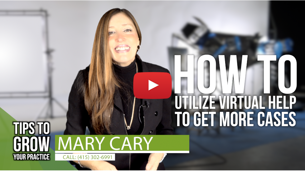 Legal Marketing TIP: How to utilize virtual help to get more cases